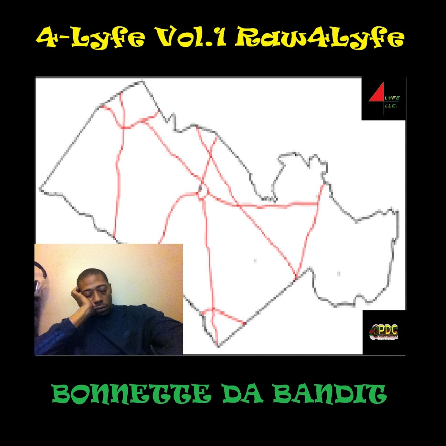 4 Lyfe, Vol. 1: Raw 4 Lyfe by Bonnette da Bandit