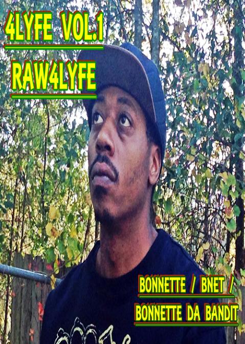 4Lyfe Vol.1 Raw4Lyfe