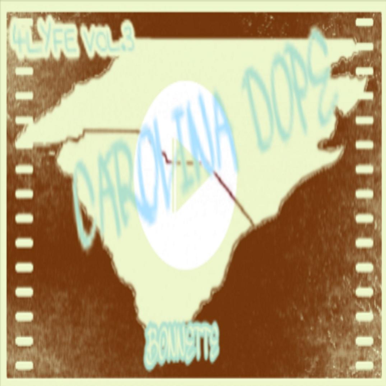 4Lyfe VOL 3 Carolina Dope