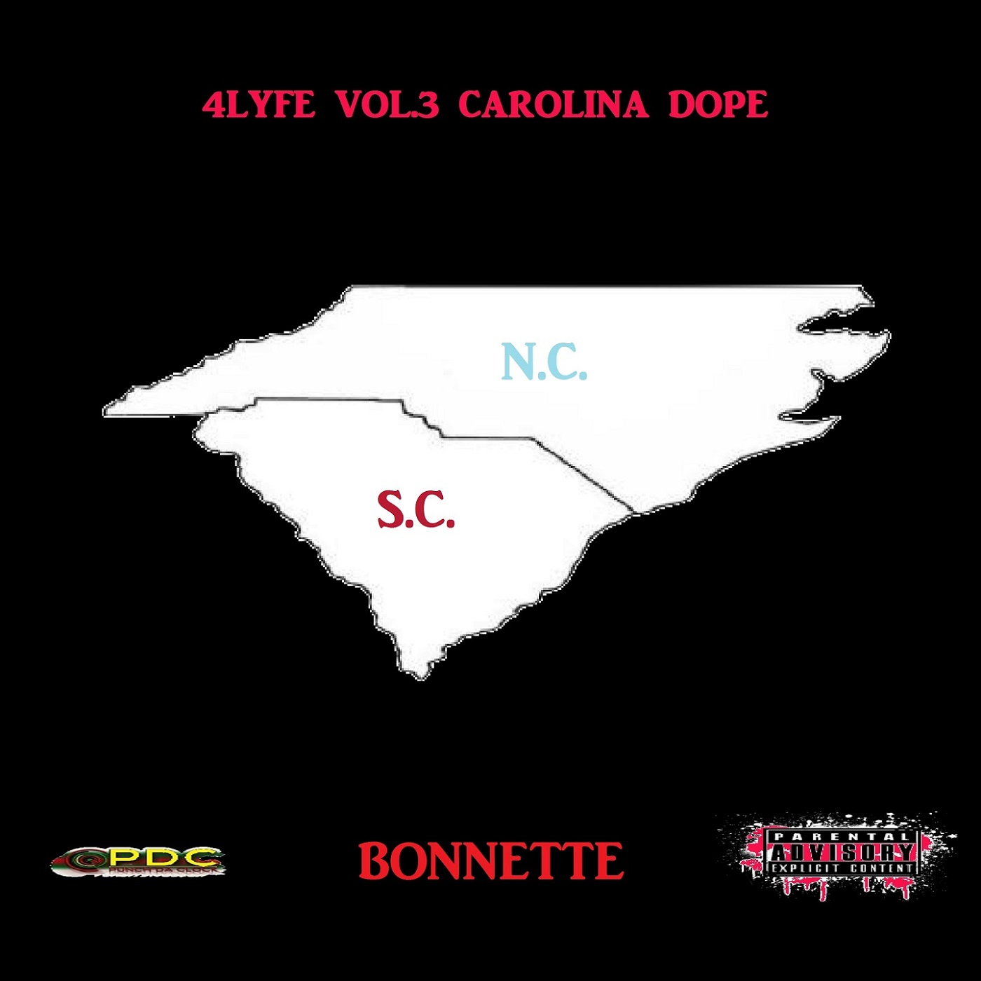 4LYFE VOL 3 Carolina Dope