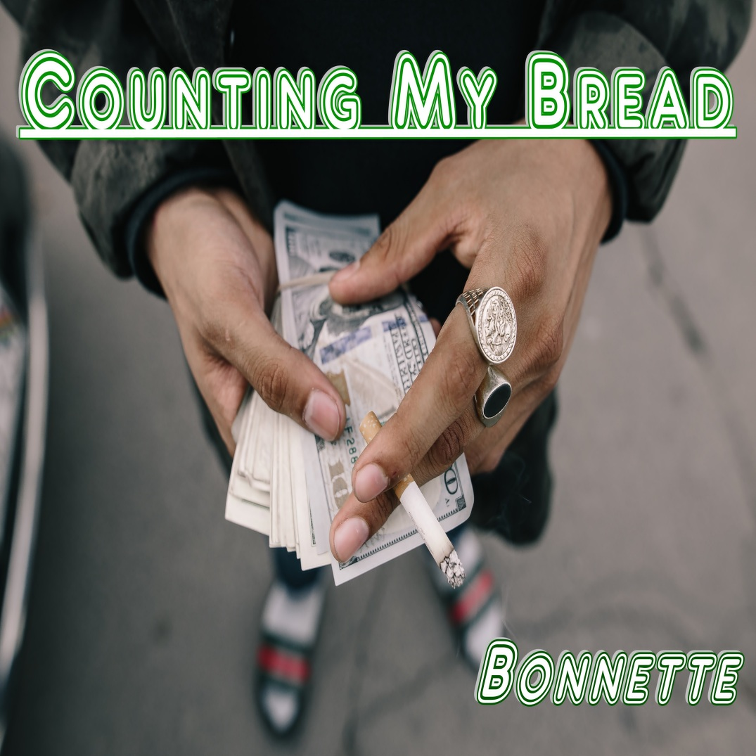 Bonnette - Counting My Bread